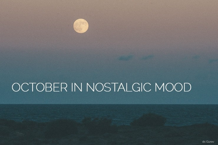 WEEKEND PLAYLIST: OCTOBER IN NOSTALGIC MOOD